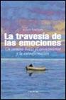 Libro LA TRAVESIA DE LAS EMOCIONES: UN CAMINO HACIA EL CONOCIMIENTO Y L A AUTOAFIRMACION