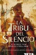 Libro LA TRIBU DEL SILENCIO