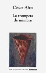 Libro LA TROMPETA DE MIMBRE