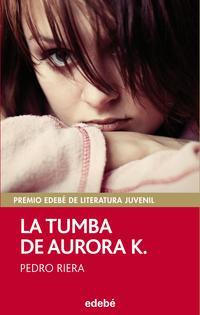 Libro LA TUMBA DE AURORA K.