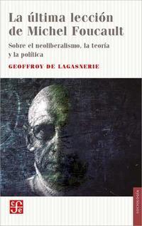 Libro LA ULTIMA LECCION DE MICHEL FOUCAULT