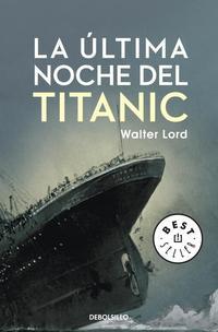 Libro LA ULTIMA NOCHE DEL TITANIC