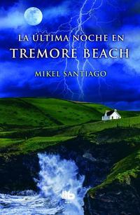 Libro LA ULTIMA NOCHE EN TREMORE BEACH