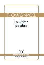 Libro LA ULTIMA PALABRA: LA RAZON ANTE EL RELATIVISMO Y EL SUBJETIVISMO