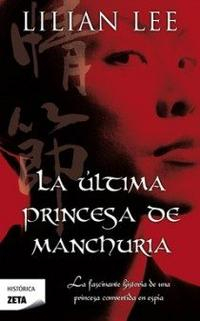 Libro LA ULTIMA PRINCESA DE MANCHURIA