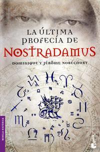Libro LA ULTIMA PROFECIA DE NOSTRADAMUS