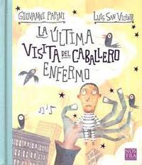Libro LA ULTIMA VISITA DEL CABALLERO ENFERMO