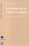 Libro LA UNIDAD DE LA CULTURA EUROPEA: NOTAS PARA LA DEFINICION DE LA C ULTURA