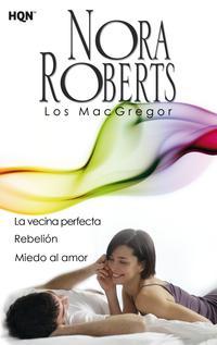 Libro LA VECINA PERFECTA - REBELION - MIEDO AL AMOR