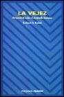 Libro LA VEJEZ: PERSPECTIVAS SOBRE EL DESARROLLO HUMANO