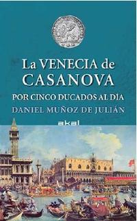 Libro LA VENECIA DE CASANOVA POR CINCO DUCADOS AL DIA