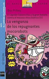 Libro LA VENGANZA DE LOS REPUGNANTES MOCOROBOTS