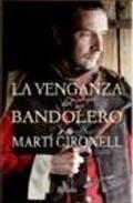 Libro LA VENGANZA DEL BANDOLERO