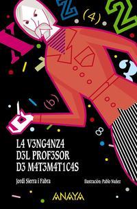 Libro LA VENGANZA DEL PROFESOR DE MATEMÁTICAS