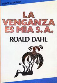 Libro LA VENGANZA ES MIA S.A.