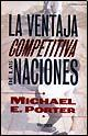 Libro LA VENTAJA COMPETITIVA DE LAS NACIONES