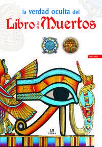 Libro LA VERDAD OCULTA DEL LIBRO DE LOS MUERTOS
