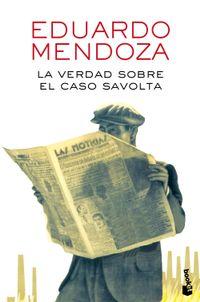 Libro LA VERDAD SOBRE EL CASO SAVOLTA