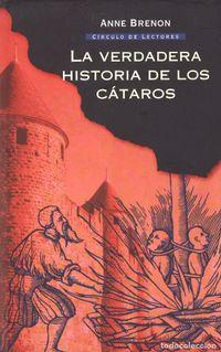 Libro LA VERDADERA HISTORIA DE LOS CATAROS