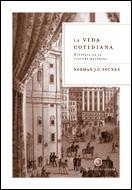 Libro LA VIDA COTIDIANA: HISTORIA DE LA CULTURA MATERIAL