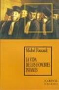 Libro LA VIDA DE LOS HOMBRES INFAMES