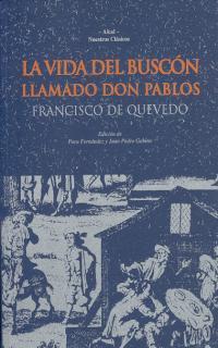 Libro LA VIDA DEL BUSCON LLAMADO DON PABLOS