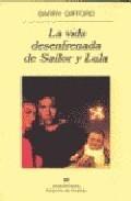 Libro LA VIDA DESENFRENADA DE SAILOR Y LULA