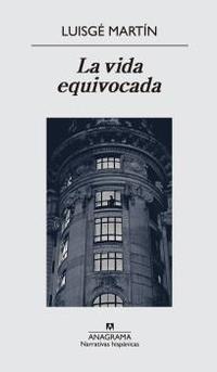 Libro LA VIDA EQUIVOCADA