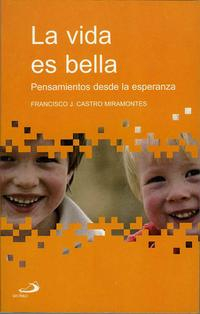 Libro LA VIDA ES BELLA: PENSAMIENTOS DESDE LA ESPERANZA