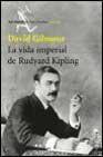 Libro LA VIDA IMPERIAL DE RUDYARD KIPLING