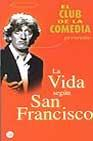 Libro LA VIDA SEGUN SAN FRANCISCO