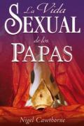 Libro LA VIDA SEXUAL DE LOS PAPAS