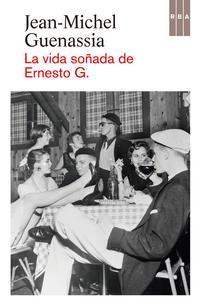 Libro LA VIDA SOÑADA DE ERNESTO G.
