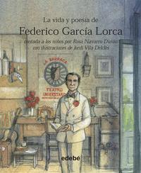 Libro LA VIDA Y POESIA DE FEDERICO GARCIA LORCA CONTADA A LOS NIÑOS