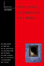 Libro LA VIOLENCIA Y LA BURLA