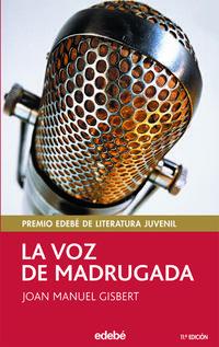 Libro LA VOZ DE MADRUGADA