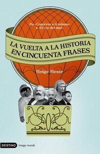 Libro LA VUELTA A LA HISTORIA EN CINCUENTA FRASES