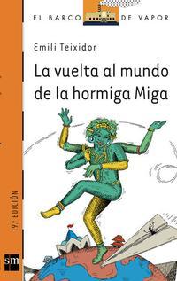Libro LA VUELTA AL MUNDO DE LA HORMIGA MIGA