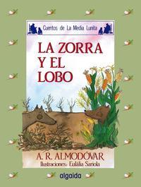 Libro LA ZORRA Y EL LOBO