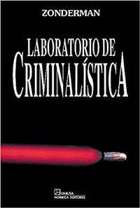 Libro LABORATORIO DE CRIMINALISTICA