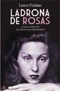 Libro LADRONA DE ROSAS: CLARICE LISPECTOR, UNA GENIALIDAD INSOPORTABLE