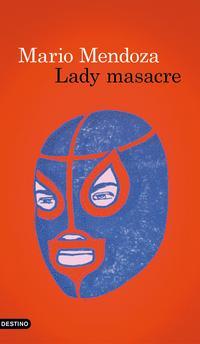 Libro LADY MASACRE