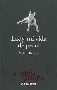 Libro LADY, MI VIDA COMO PERRA