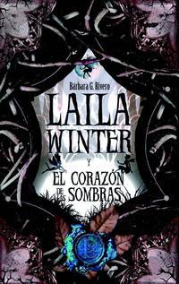 Libro LAILA WINTERY EL CORAZON DE LAS SOMBRAS