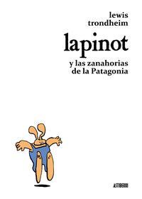 Libro LAPINOT Y LAS ZANAHORIAS DE LA PATAGONIA