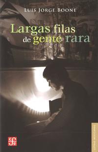 Libro LARGAS FILAS DE GENTE RARA