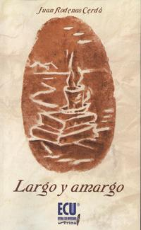 Libro LARGO Y AMARGO