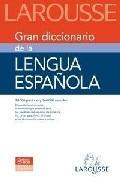 Libro LAROUSSE GRAN DICCIONARIO DE LA LENGUA ESPAÑOLA
