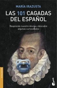 Libro LAS 101 CAGADAS DEL ESPAÑOL: REAPRENDE NUESTRO IDIOMA
