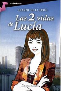 Libro LAS 2 VIDAS DE LUCIA